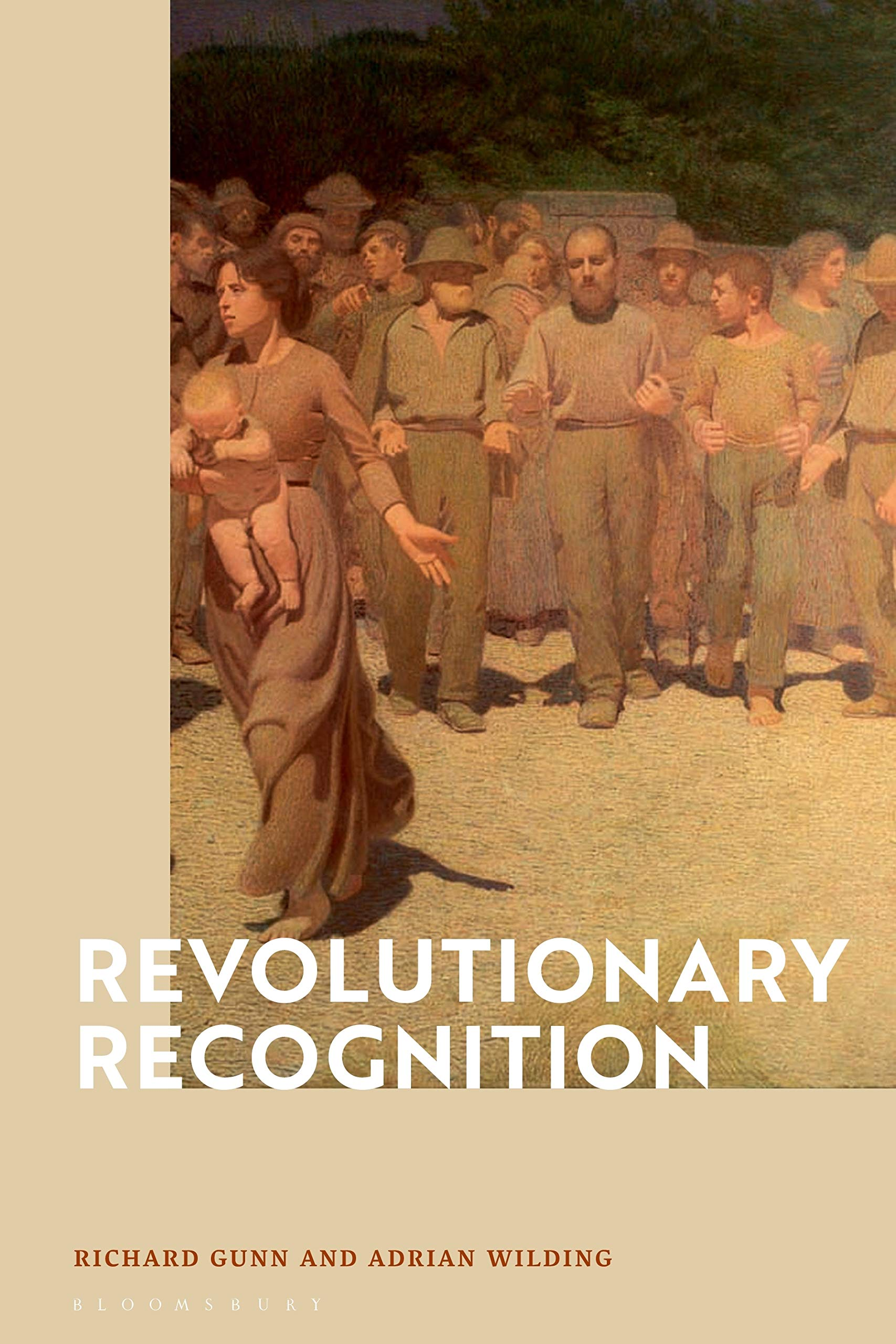 Acerca de Revolutionary Recognition, de Richard Gunn y Adrian Wilding