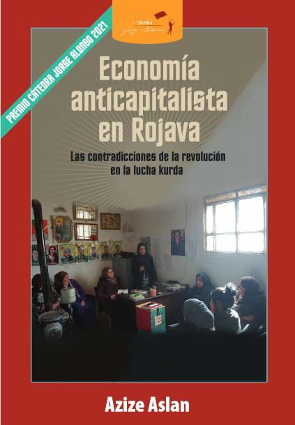 Economía anticapitalista en Rojava