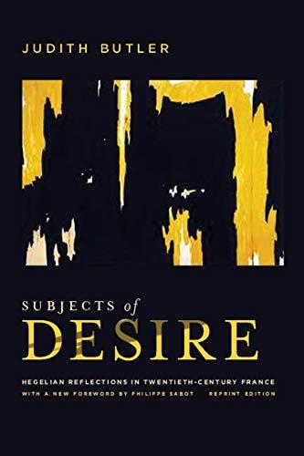 Sobre Sujetos del deseo: reflexiones hegelianasen la Francia del siglo XX