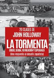 John Holloway: Curso La Tormenta (2020)